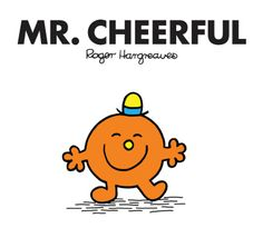 Mr. Cheerful by Roger Hargreaves.