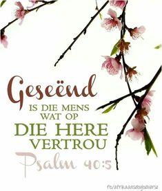 Biblical Quotes, Prayer Quotes, Bible Quotes, Bible Verse Art, Bible Scriptures, Christian Messages, Christian Quotes, Psalm 40, Afrikaanse Quotes