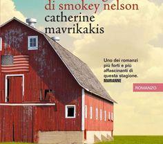 Gli Ultimi giorni di Smokey Nelson - Catherine Mavrikakis