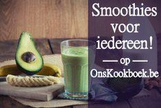 100+ Overheerlijke Gezonde Smoothie Recepten om snel zelf te maken!