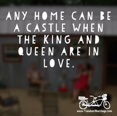 How to turn your home into a castle.  #MarriageTip