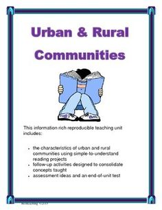 This information rich reproducible teaching unit compares the characteristics of urban and rural communities.  Simple to understand reading projects and follow up activities are designed to consolidate concepts taught.  Canadian content written by Canadian Teachers. Canadian Social Studies, Reading Projects, Curriculum, Study, Community, The Unit, Concept, Urban, Teaching