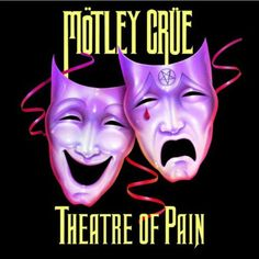 Mötley Crüe - Theatre of Pain 80s Rock Bands, Cool Bands, Def Leppard, Led Zeppelin, Bon Jovi, Motley Crue Nikki Sixx, Acting Quotes, Band Wallpapers, Metal Albums
