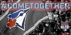 Get loud, Toronto! ComeTogether Toronto Blue Jays vs. Kansas City Royals. MLB. Baseball. 2015 ALCS.