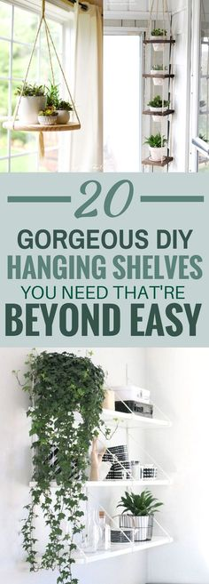These 20 DIY Hanging Shelves And Planters Are So AWESOME! I love how easy they are to make and how much money they save!