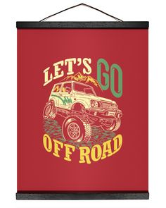Let's go off road saying quotes adventure explore - True Red hiking tips, hiking pack, hiking wedding theme #ValentinesDay #ValentineGift #ValentinesGifts, dried orange slices, yule decorations, scandinavian christmas Adventure Gifts, Adventure Quotes, Nike Gifts, Hiking Training, Hiking Tent, Go Off, Hiking Gifts, Hanging Canvas, Backpacking Tips