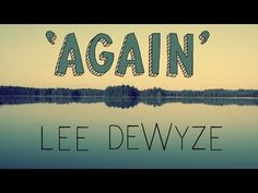 """Lee DeWyze """"Again"""" Official Lyric Video"""