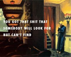 flyartproductions:The real her at the New York Movie New York Movie (1939), Edward Hopper / The Real Her, Drake feat. Andre 3000 & Lil Wayne