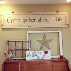 My most heartfelt expression of love is to gather those special to me around my table. Love this sign!