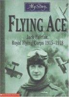 Flying Ace - Jim Eldridge (My Story series)