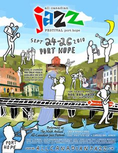 Poster Design For Port Hope Jazz Festival - All Canadian Jazz 2010 by oligoldsmith, via Flickr