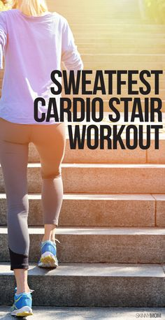 Get a cardio workout without a gym membership! You'll love this stair workout.
