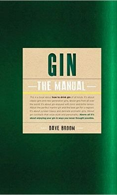 Gin the manual, Dave Broom