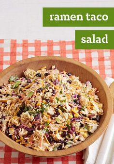 Ramen Taco Salad – Ramen noodles, meet taco salad! We've checked out your profiles and know you two will really hit it off in this potluck-perfect dish.