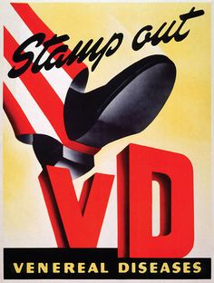 Bizarre Posters For A Campaign Against Venereal Disease During World War 2