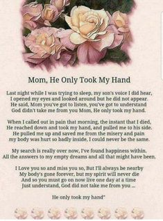 Missing my son so very much, this poem feels like it was written for me from Terry! It's hurts so very much...