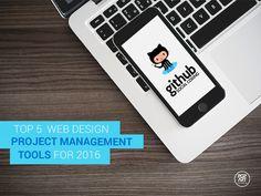 Top 5 #WebDesign Project Management #Tools for 2016 #WebDesigner #WebDeveloper