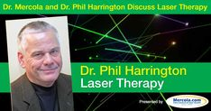 Laser therapy is a highly effective therapy for acute injuries and painful chronic conditions. Find out how laser therapy can help you save time and money. http://articles.mercola.com/sites/articles/archive/2016/04/17/harrington-laser-therapy.aspx