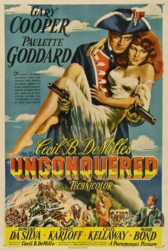 Unconquered is a 1947 adventure film produced and directed by Cecil B. DeMille and starring Gary Cooper and Paulette Goddard. Description from fotolibra.com. I searched for this on bing.com/images