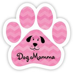"""Animals Ink Large Paw Car Magnet: Dog Momma:  5"""" Paw shaped magnet looks great on your car, your refrigerator, just about anywhere!  Only $5.00!"""