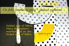 WIDI | Sewing blog | Step by Step instructions | Tutorials: Cut on Fold and Lengthwise grain - jargons explained