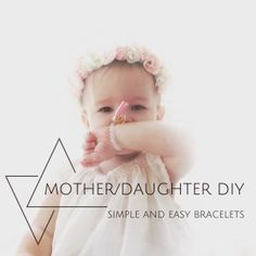 Mother Daughter DIY Bracelets Cheap and Simple Jewelry