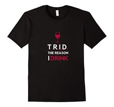 News TRID The Reason I Drink Mortgage Real Estate - Male XL - Black buy now $14.99 T.R.I.D. The Reason I Drink perfect for the mortgage loan officers, processors, underwriters and closers as well as real estat... http://showbizlikes.com/trid-the-reason-i-drink-mortgage-real-estate-male-xl-black/