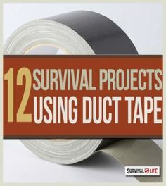 12 Survival Projects Using Duct Tape   Off grid survival tips at survivallife.com #wildernesssurvival #outdoorsurvival #survivaltips