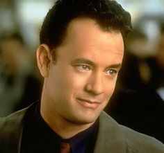 Tom Hanks - has to be one of the best actors of all time!  Love him!