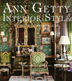 Ann Getty: Interior Style by Diane Dorrans Saeks,http://www.amazon.com/dp/0847837912/ref=cm_sw_r_pi_dp_bGdptb0WP3KF8WQE