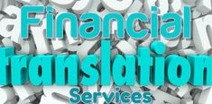 A Guide To Financial Translations: Types, Mistakes to avoid and things to remember  #bhashabharati #translationservices #languagetranslation #Financial #Finance #financialtranslation