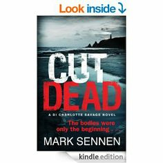 CUT DEAD: A DI Charlotte Savage Novel I really enjoyed this crime read
