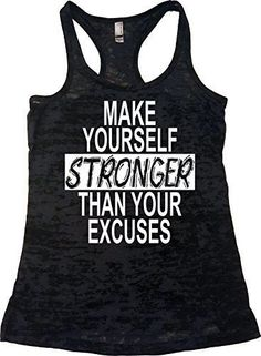 "Women's Workout Fitness Burnout Tank - ""Make Yourself Stronger Than Your Excuses"" Hand printed on incredibly soft, comfortable racerback terry tank, perfect for training at the gym, running, yoga, cro"