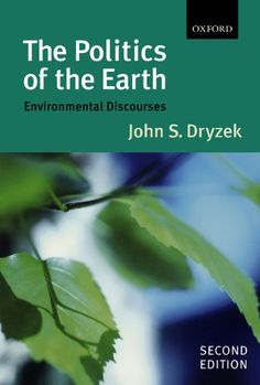 Download free The Politics of the Earth: Environmental Discourses pdf