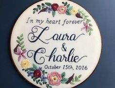 Custom Personalized Embroidery Hoop Art, Wedding, Engagement, Anniversary, Family Name with Florals, Home Decor, Stained Hoop Embroidery by HoffeltAndHooperCo on Etsy