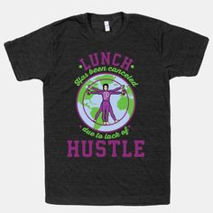 Lunch Has Been Canceled Due to Lack Of Hustle hahah #LookHumanGiveaway