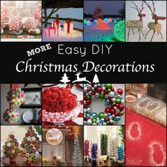 There are SO many great ideas out there for easy holiday decorations. What's great about these is that almost all of them require very little time and many are made from items that you will already have around your house.