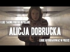 Alicja Dobrucka - I like to take photos in Poland Read about the Polish artist at: http://culture.pl/en/artist/alicja-dobrucka.  Photographer. Her images reach back into a shared cultural heritage or family memory in order to revive it and endow it with multiple layers of meaning. Born in the Polish town of Kowary in 1985.