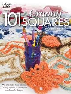From simple to sophisticated, you are sure to find a Granny Square for every mood & project! While each of these Granny Squares is shown with size 4 worsted yarn, you can easily change to sport, baby or chunky yarns to make them bigger or smaller. Th...