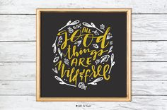 "Christmas present for her. Use code SHOPSMALL150 for discount. Handlettered ""all good things are wild and free"" print in golden yellow and charcoal. 8 x 8 flat printed art print on 100# white stock. Also available as a DIY printable file (print it yourself). Frame is not included. by LIttle Bit Heart #shopsmall150"