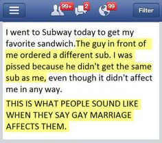Explained with a sandwich… how sad...that should put it into perspective for the closed minded people :)