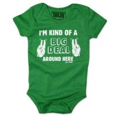 I'm kind of a big deal #baby onesie