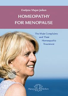 Evelyne Majer-Julian: Homeopathy for Menopause http://www.narayana-publishers.com/Homeopathy-for-Menopause/Evelyne-Majer-Julian/b12294