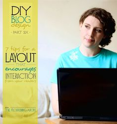 DIY Blog Redesign - A layout that encourages reader interaction