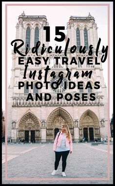 15 Ridiculously Easy Travel Instagram Photo Ideas and Poses - Helene in Between