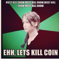 Ehhh, yeah I agree. Especially since I'm pretty sure Katniss could tell Snow was going to die anyway. #Mockingjay