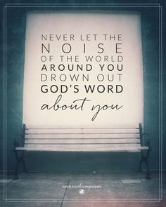 """To silence the other voices in your head all day, You need God's Word in your heart at the beginning of your day. And His Word that holds you close & whispers: """"I've never quit loving you and never will. Expect love, love & more love! I will strengthen you. I will take you by the hand & guide you. I'll never let you down, never walk off & leave you. I am with you, ready to help. Live fearless — Who or what can get past Me to get to you?"""