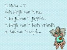 Afrikaanse Inspirerende Gedagtes & Wyshede: 'n Ouma is 'n klein bietjie van… Me Quotes, Qoutes, Motivational Quotes, Cool Words, Wise Words, Teddy Beer, Lekker Dag, Personal Prayer, Afrikaanse Quotes