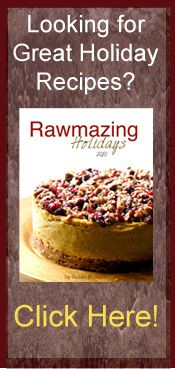 Rawmazing-very interesting. Recipes for foods that are fresh, unprocessed, natural, and the ones I looked at appear to be vegan. They look really good. I may try some this summer when I have more time.