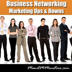 Business Networking - Marketing Ups and Downs